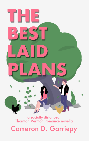The Best Laid Plans: A Socially Distanced Thornton Romance